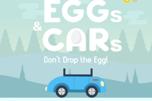 Eggs & Cars: Don't Drop the Egg!