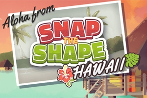 Snap the Shape: Hawaii
