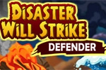 Disaster Will Strike: Defender