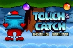 Touch & Catch: Being Santa